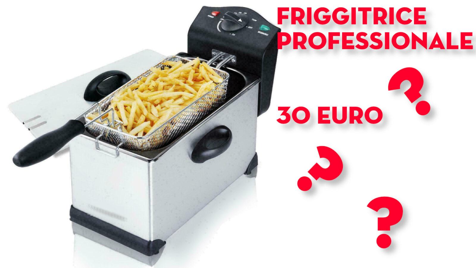 friggitrice professionale economica